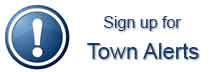 Sign up to receive Town Alerts